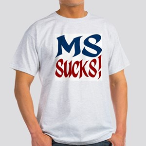 MS Sucks! Ash Grey T-Shirt
